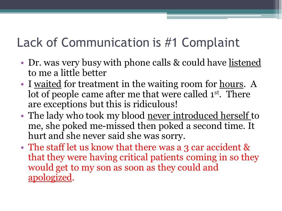 Lack of Communication is #1 Complaint Dr.