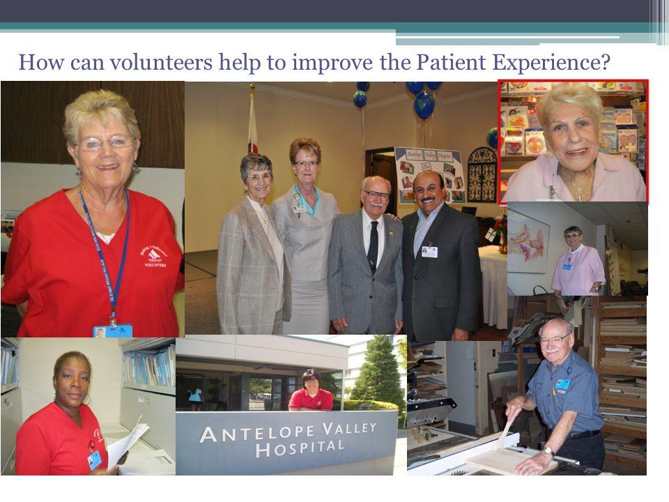New Volunteer Program - ED How can volunteers help to improve the Patient Experience?