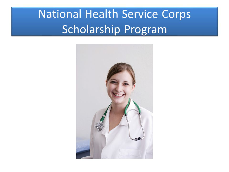 National Health Service Corps Scholarship Program