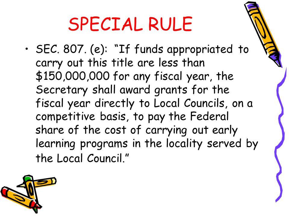 SPECIAL RULE SEC. 807.