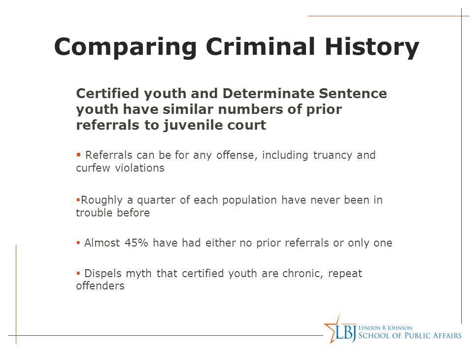 Prior Violent Referral for Certified Juveniles, FY 2005 -09 Prior Violent Referral for Determinate Sentence Juveniles FY 2005-09 Source: Texas Juvenile Probation Commission Data, 2010 No Prior Violent Referral 65%
