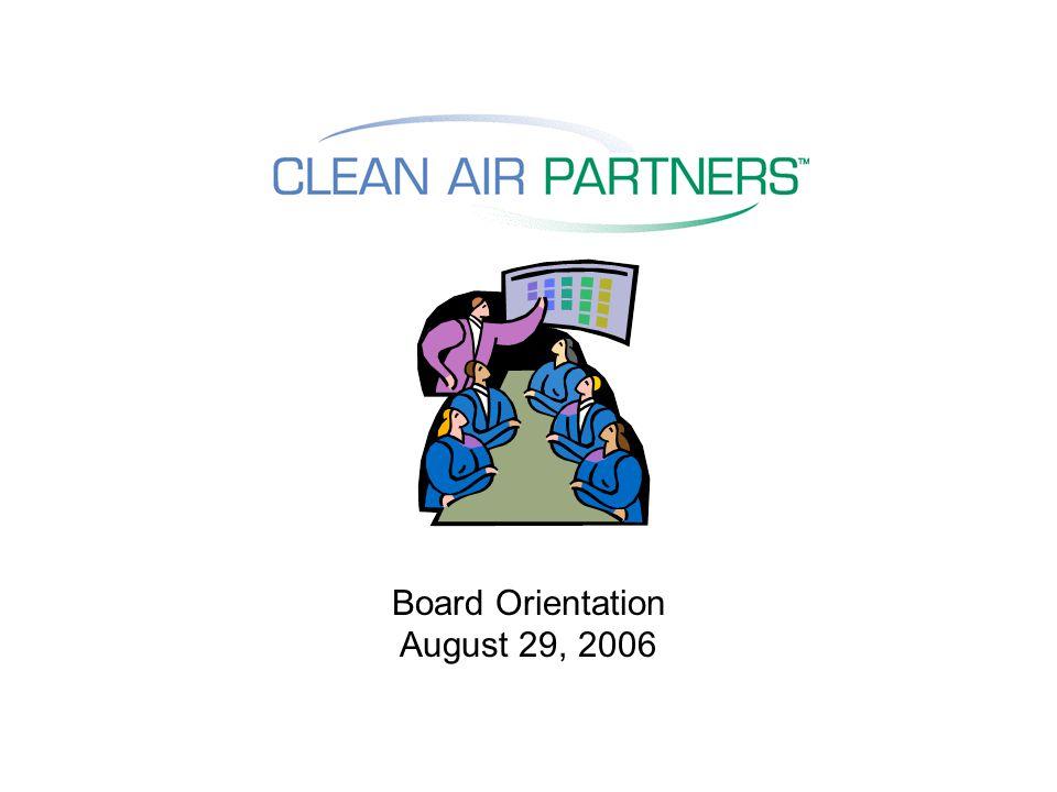 Board Orientation August 29, 2006