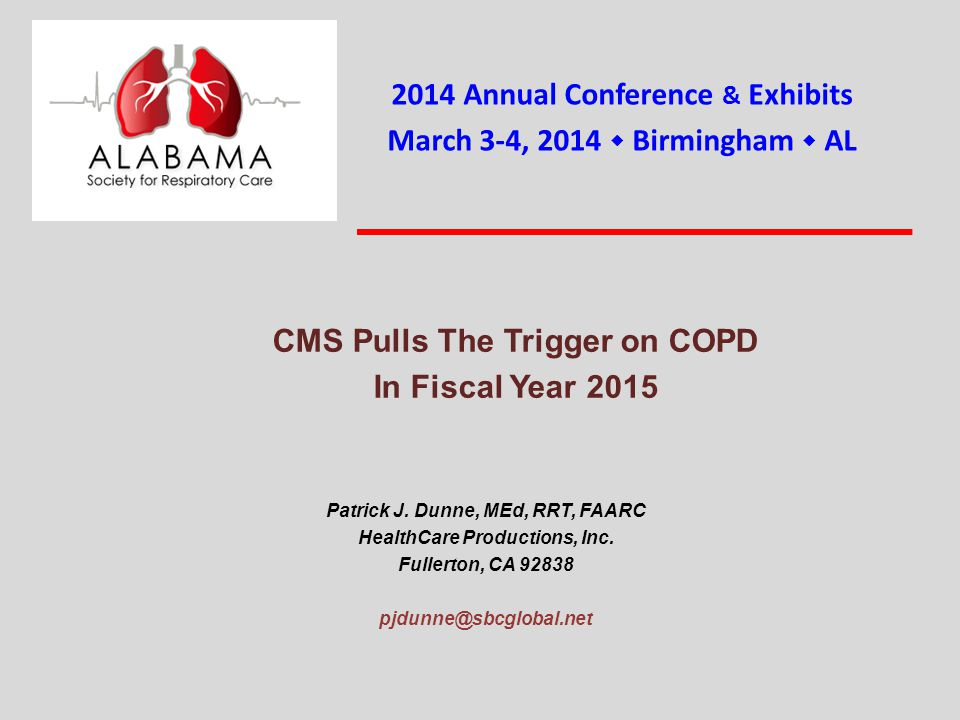 CMS Pulls The Trigger on COPD In Fiscal Year 2015 Patrick J.