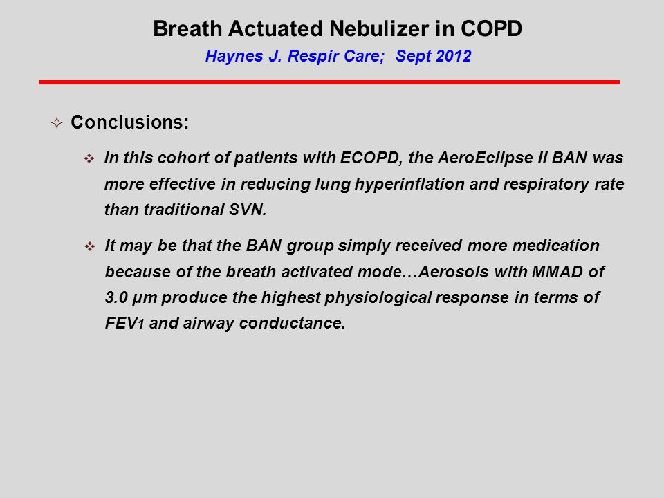 Breath Actuated Nebulizer in COPD Haynes J.