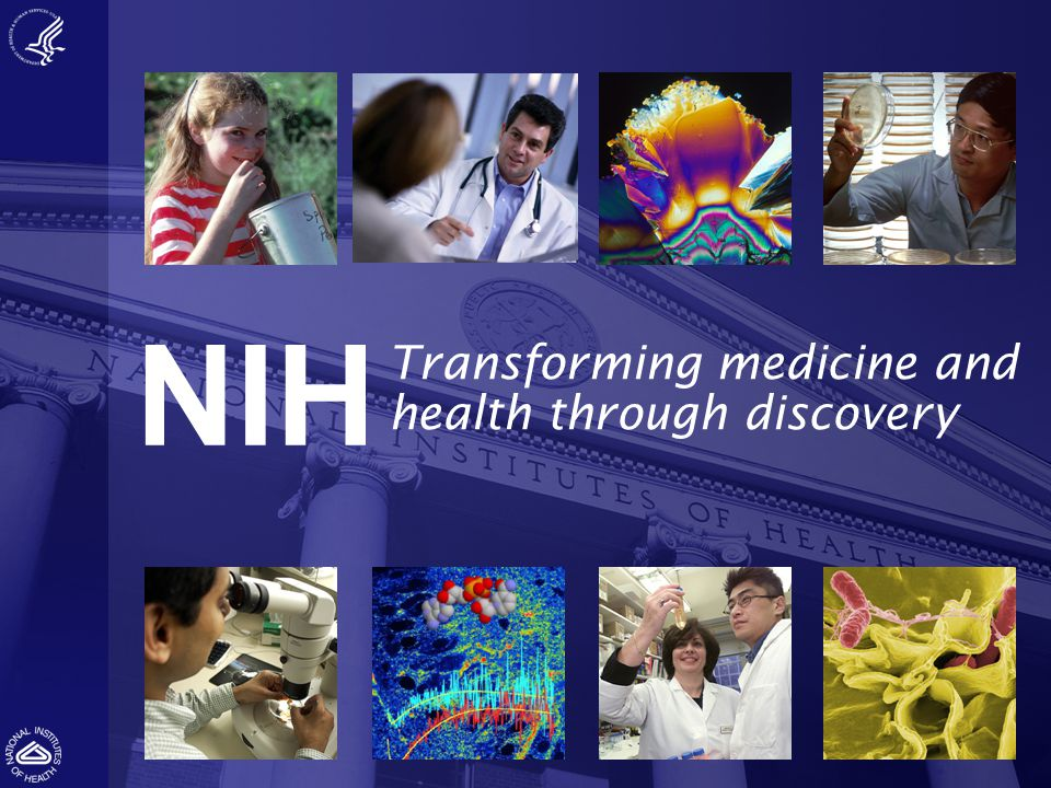 NIH Transforming medicine and health through discovery