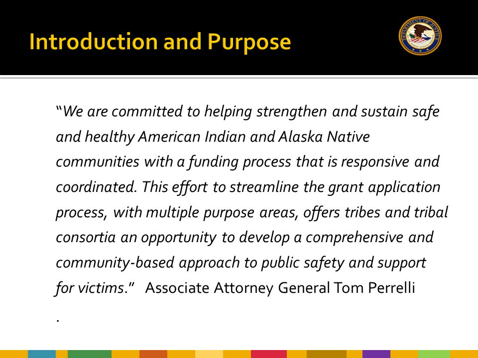 """""""We are committed to helping strengthen and sustain safe and healthy American Indian and Alaska Native communities with a funding process that is resp"""