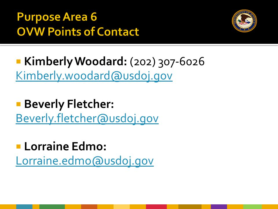  Kimberly Woodard: (202) 307-6026 Kimberly.woodard@usdoj.gov  Beverly Fletcher: Beverly.fletcher@usdoj.gov  Lorraine Edmo: Lorraine.edmo@usdoj.gov