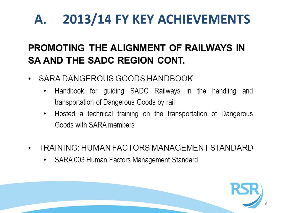 10 ALIGNMENT OF RAILWAYS IN SA AND THE SADC REGION CONT.