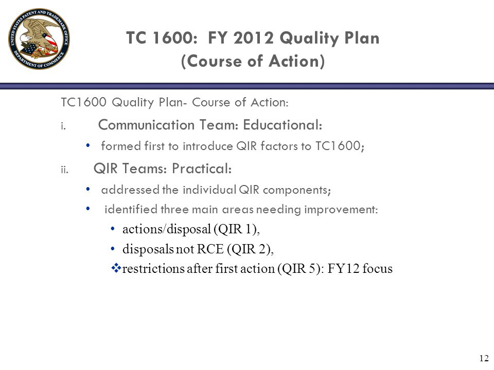 TC 1600: FY 2012 Quality Plan (Course of Action) TC1600 Quality Plan- Course of Action: i.