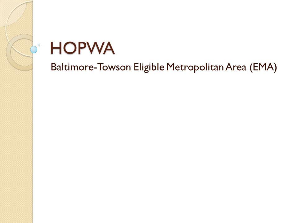 HOPWA Baltimore-Towson Eligible Metropolitan Area (EMA)