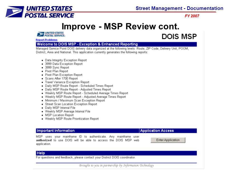 FY 2007 Street Management - Documentation Improve - MSP Review cont.