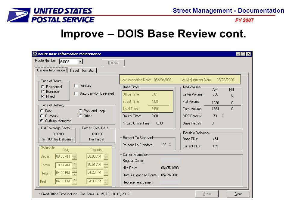 FY 2007 Street Management - Documentation Improve – DOIS Base Review cont.