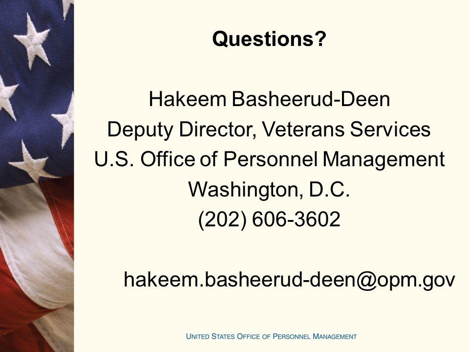 Questions. Hakeem Basheerud-Deen Deputy Director, Veterans Services U.S.