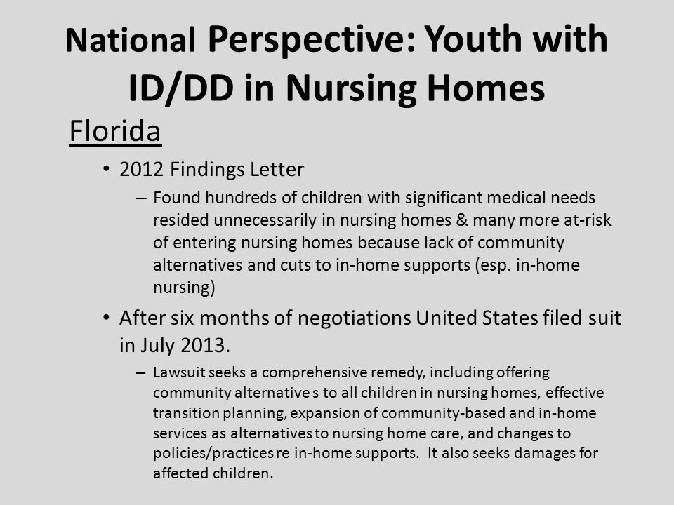 National Perspective: Adults with ID/DD in Nursing Homes Texas Intervened in Steward v.