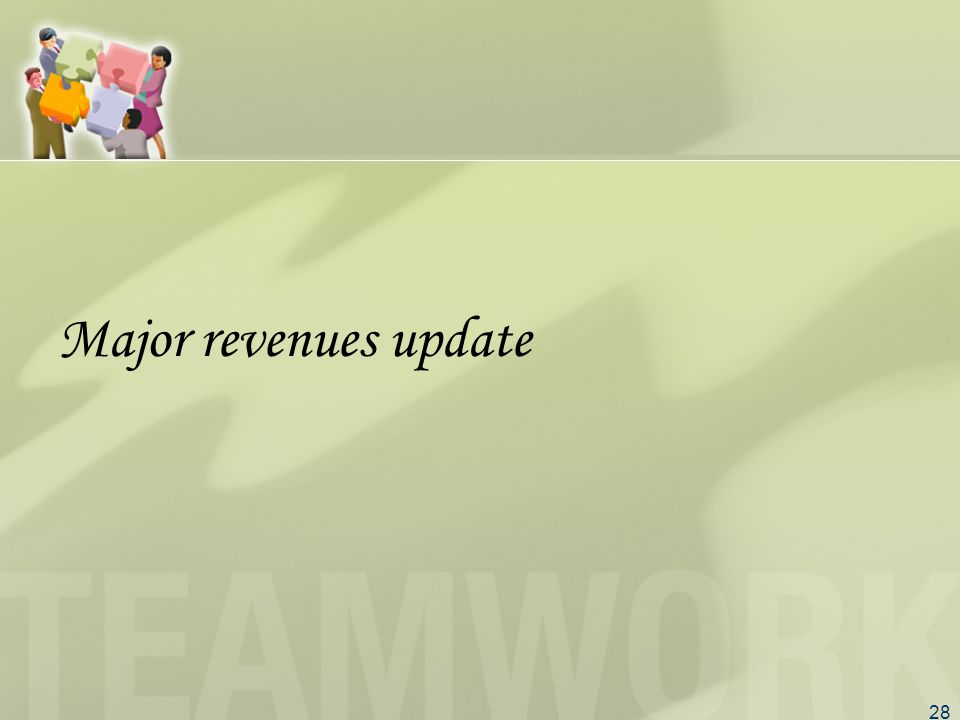 28 Major revenues update
