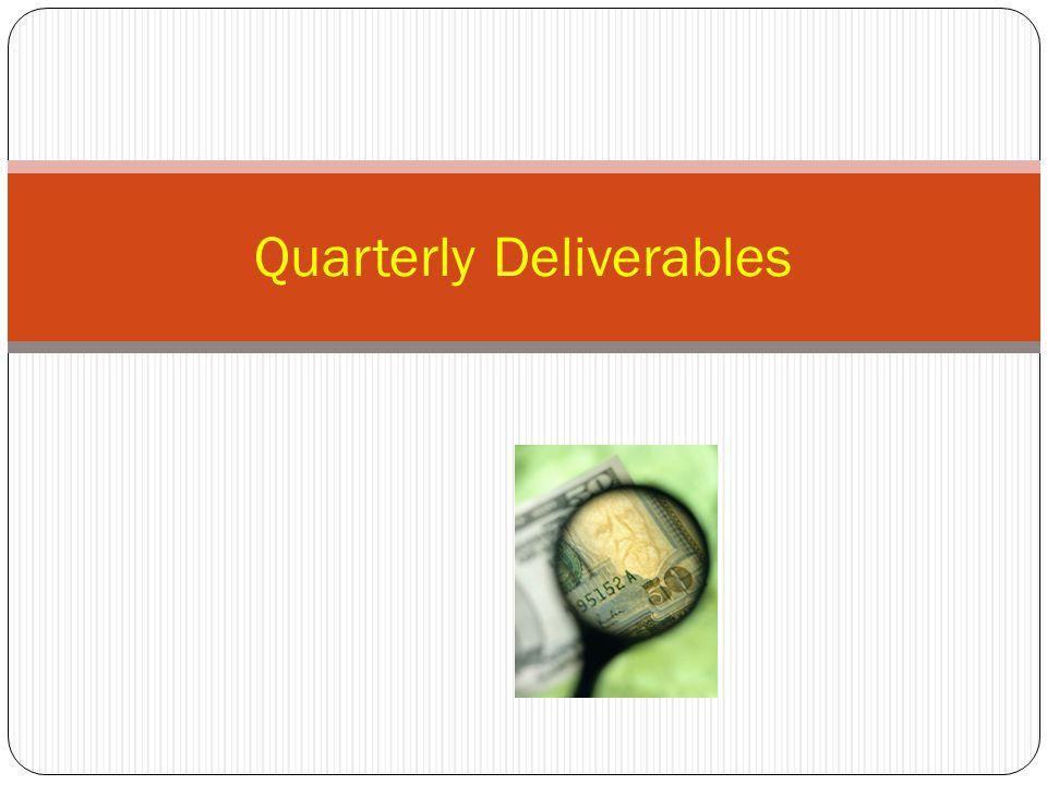 Quarterly Deliverables