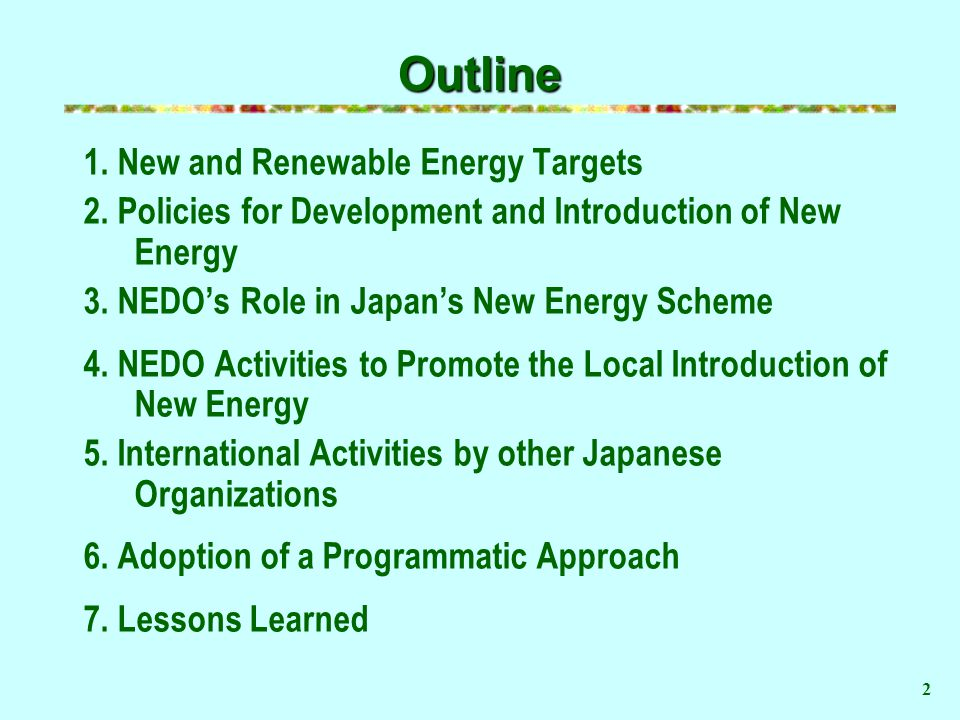 Outline 1.New and Renewable Energy Targets 2.