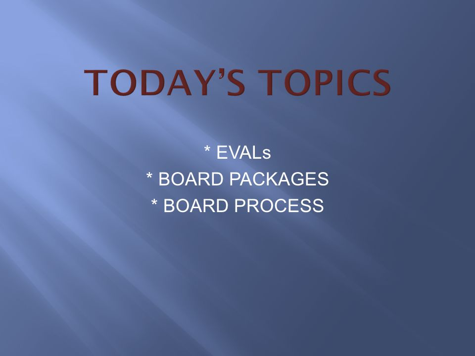 * EVALs * BOARD PACKAGES * BOARD PROCESS