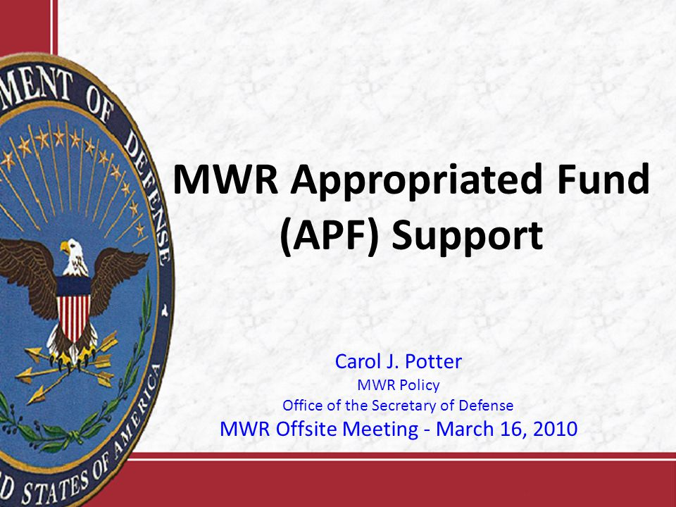 MWR Appropriated Fund (APF) Support Carol J.