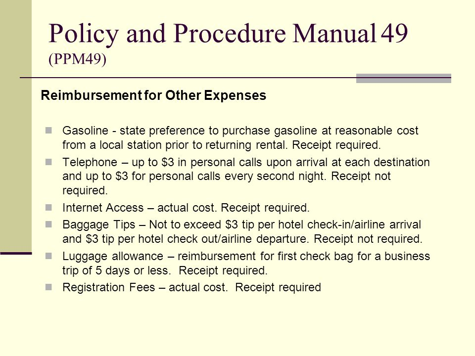 Reimbursement for Other Expenses Gasoline - state preference to purchase gasoline at reasonable cost from a local station prior to returning rental. R