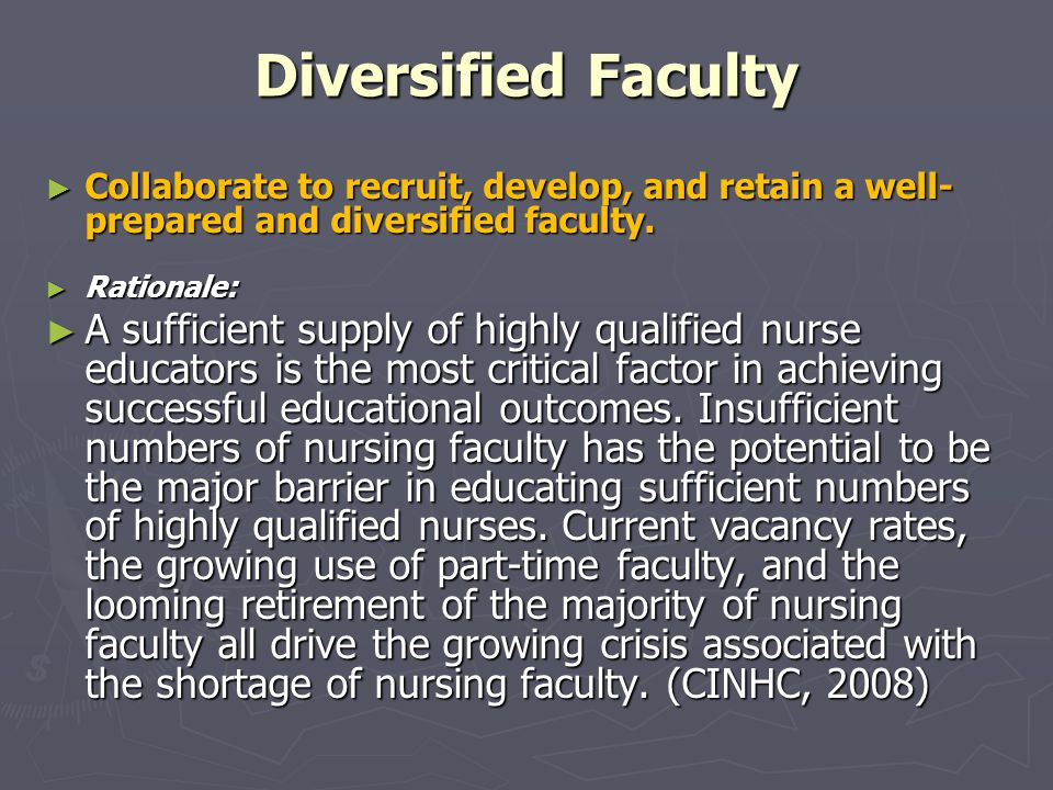 Diversified Faculty ► Collaborate to recruit, develop, and retain a well- prepared and diversified faculty.
