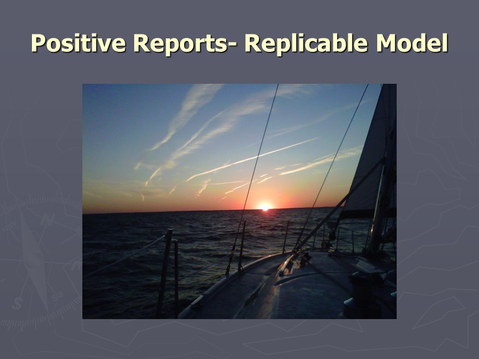 Positive Reports- Replicable Model