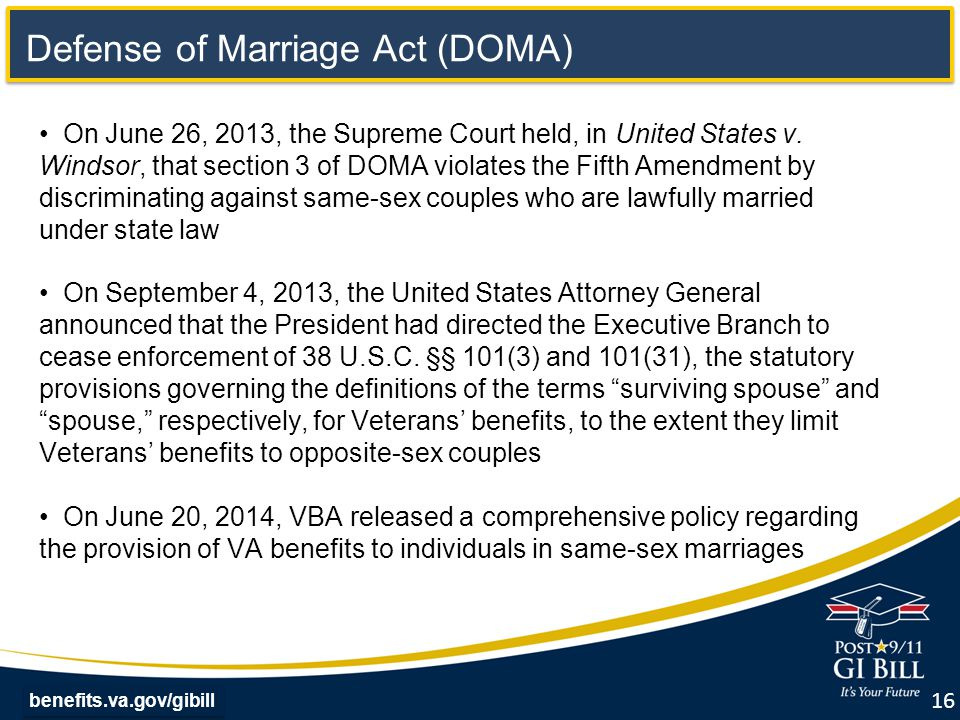 benefits.va.gov/gibill On June 26, 2013, the Supreme Court held, in United States v.