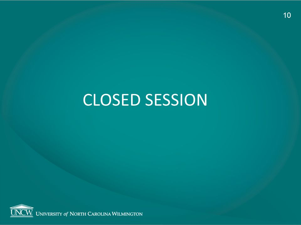 CLOSED SESSION 10