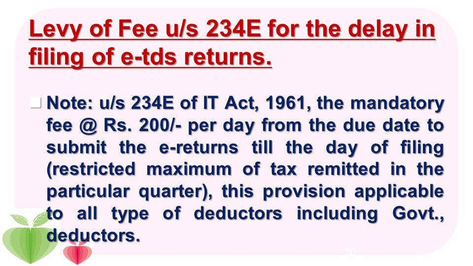 Due dates for furnishing the e-tds returns PeriodicityGovt., deductor ( who remits the tax through Book-entry) Other than Govt., deductor / deductors