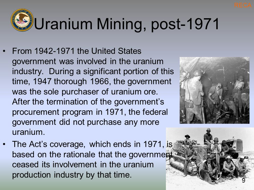 Uranium Mining, post-1971 From 1942-1971 the United States government was involved in the uranium industry.