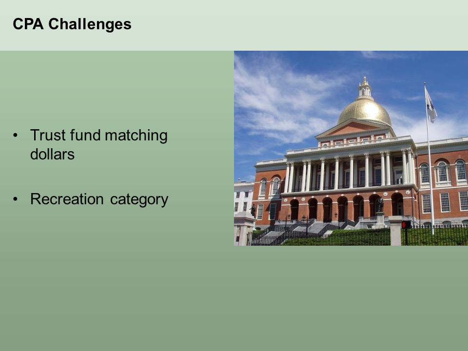 Trust fund matching dollars Recreation category CPA Challenges