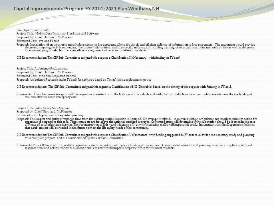 Capital Improvements Program FY 2014 -2021 Plan Windham, NH Fire Department (Cont'd) Project Title: Mobile Data Terminals, Hardware and Software Propo