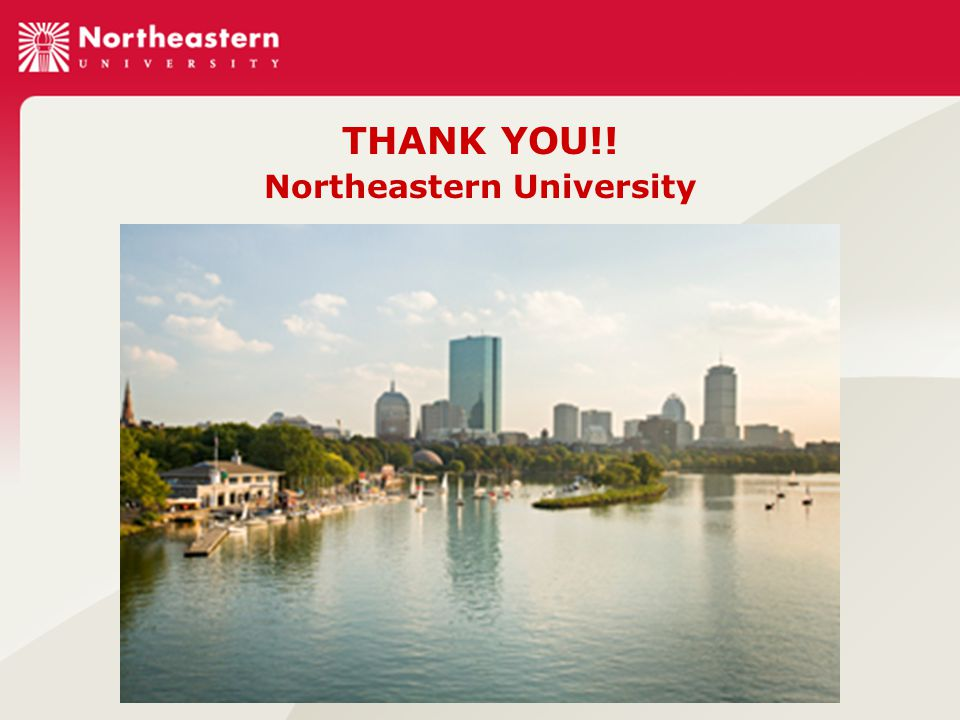 THANK YOU!! Northeastern University
