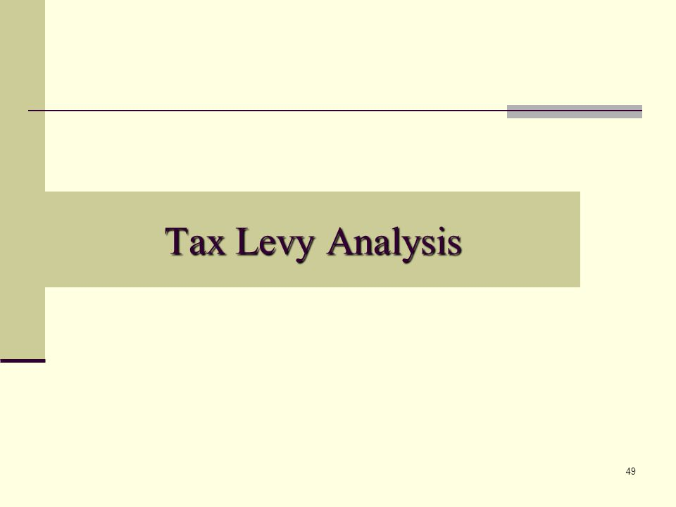 49 Tax Levy Analysis