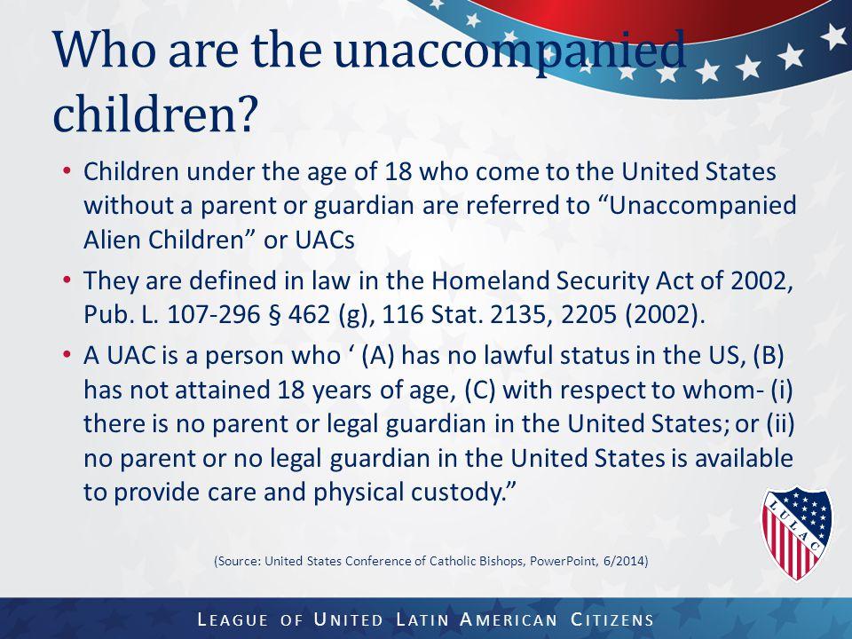 Who are the unaccompanied children.