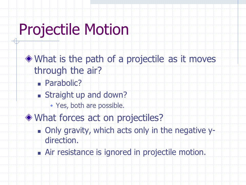 Motion in Two Dimensions Chapter 7.2