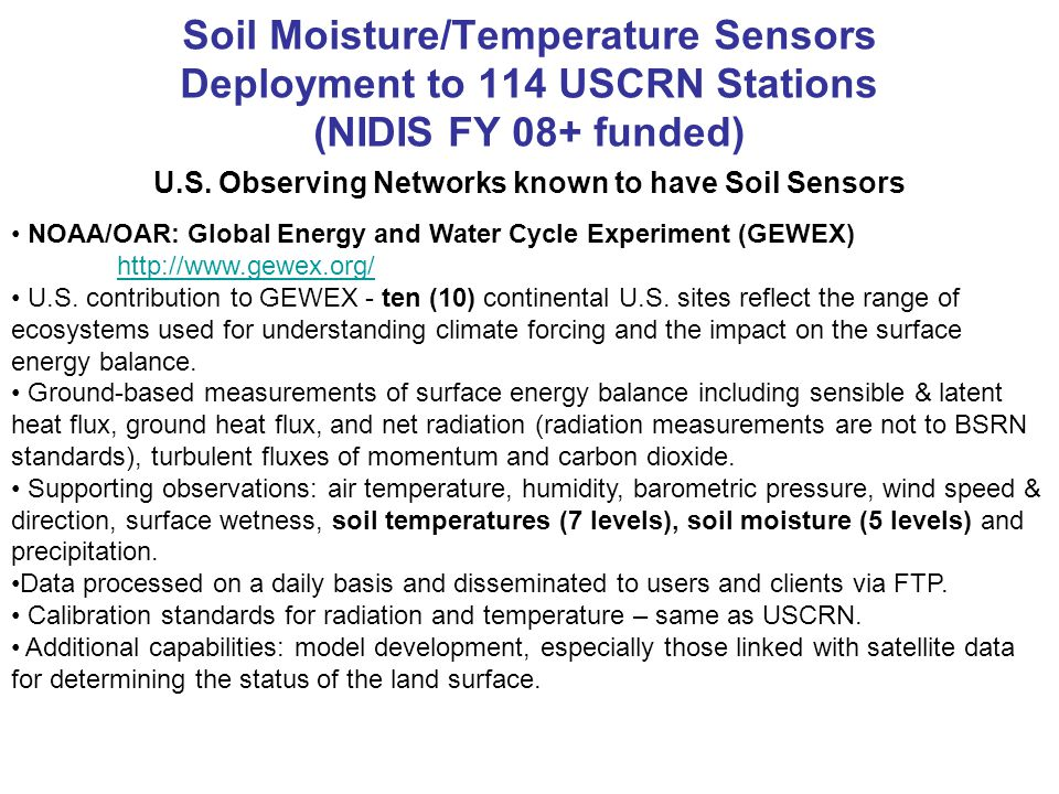 Soil Moisture/Temperature Sensors Deployment to 114 USCRN Stations (NIDIS FY 08+ funded) U.S.