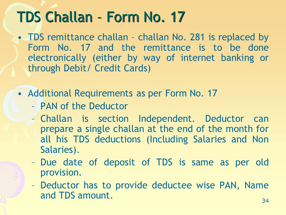 34 TDS Challan – Form No. 17 TDS remittance challan – challan No.