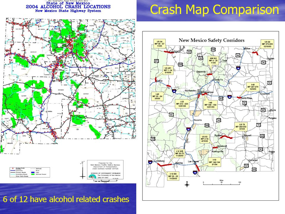 Crash Map Comparison 6 of 12 have alcohol related crashes