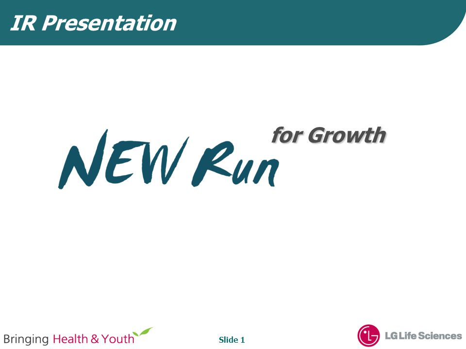 Slide 1 for Growth for Growth IR Presentation