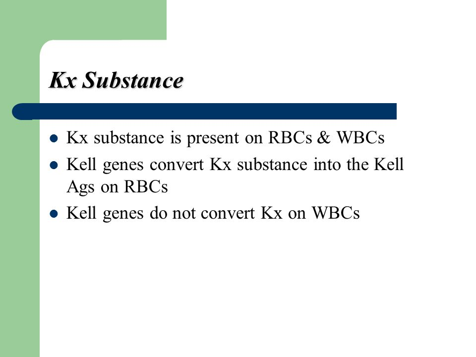McLeod Phenotype Absence of Kx proteins in RBCs membrane lead to McLeod Phenotype This absence cause:  abnormal RBCs shape (acanthocytes) & reduced in-vivo survival.