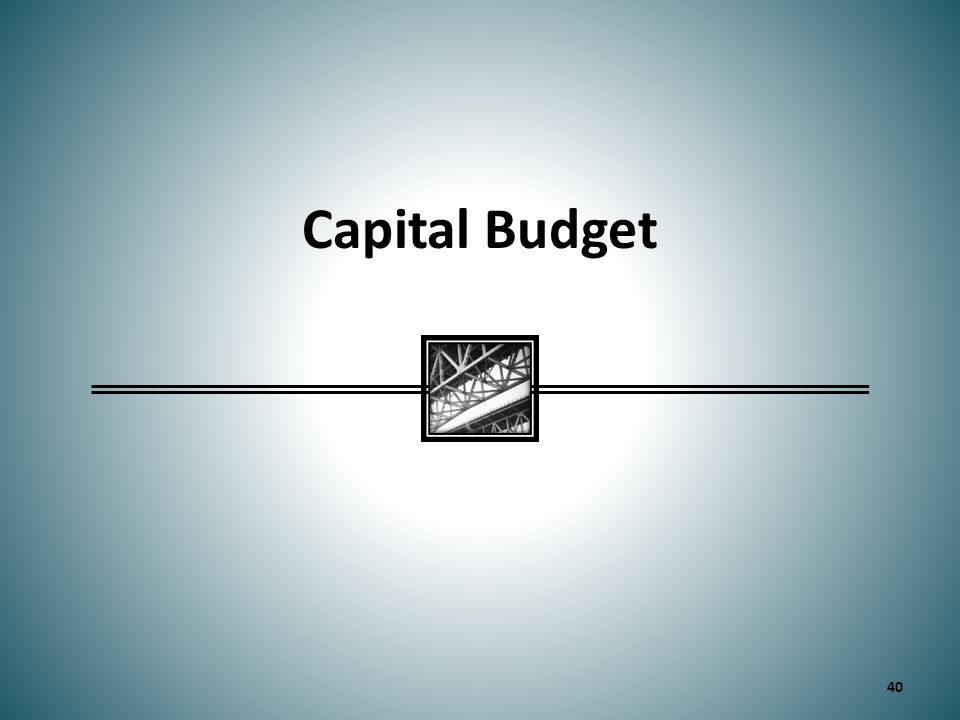 Capital Budget 40