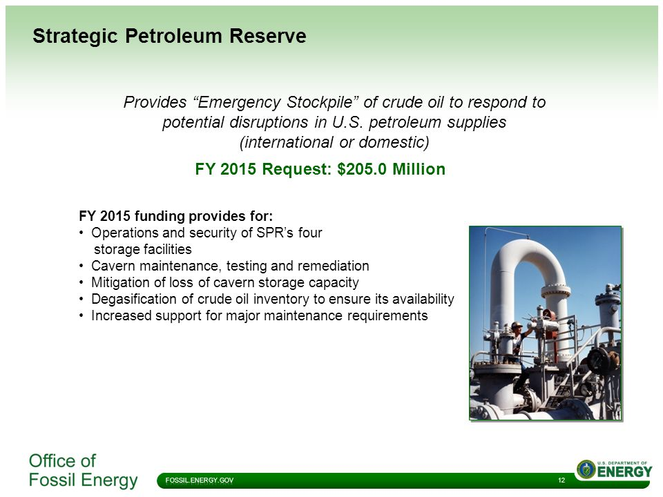 Strategic Petroleum Reserve 12 Provides Emergency Stockpile of crude oil to respond to potential disruptions in U.S.