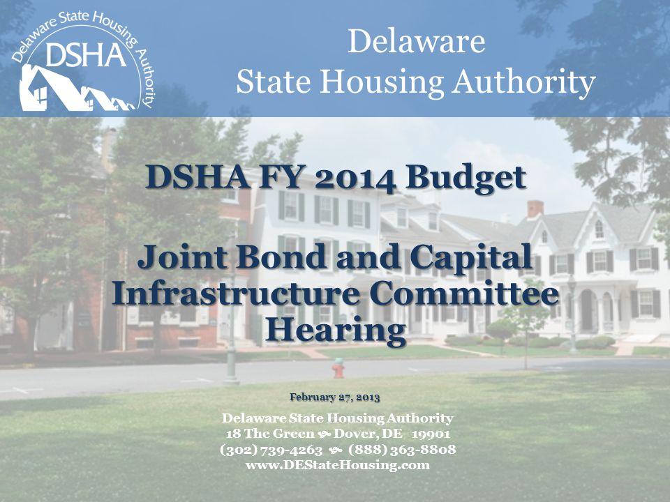 Outline DSHA At a Glance Delaware Housing Market FY14 Bond Bill Budget Request – Affordable Rental Housing Program (ARHP)
