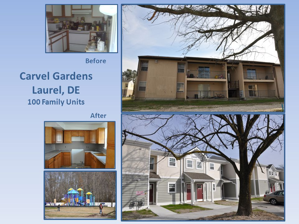Carvel Gardens Laurel, DE 100 Family Units Before After