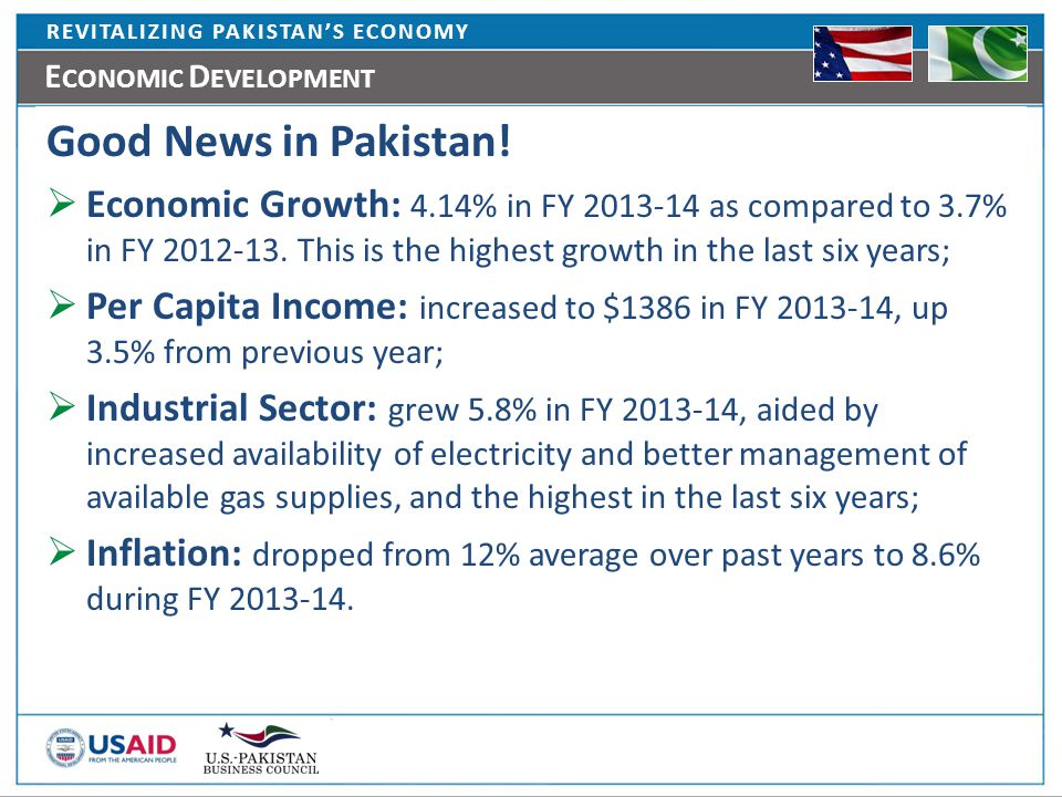 E CONOMIC D EVELOPMENT Good News in Pakistan.