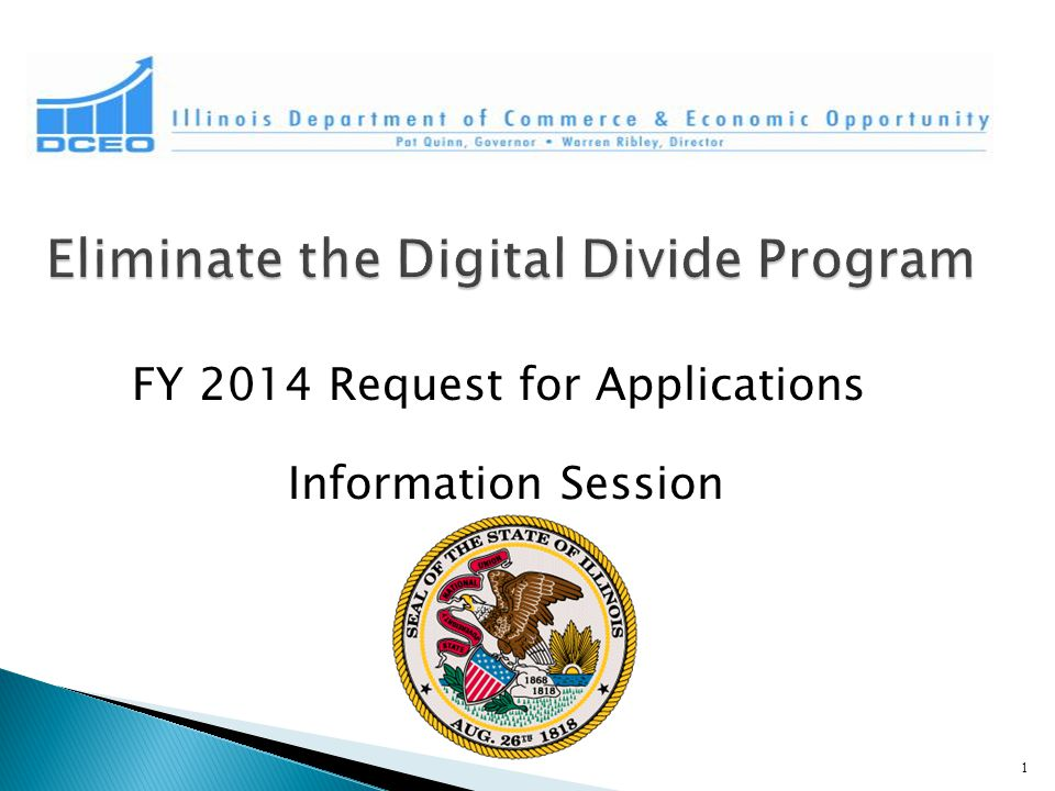 FY 2014 Request for Applications Information Session 1