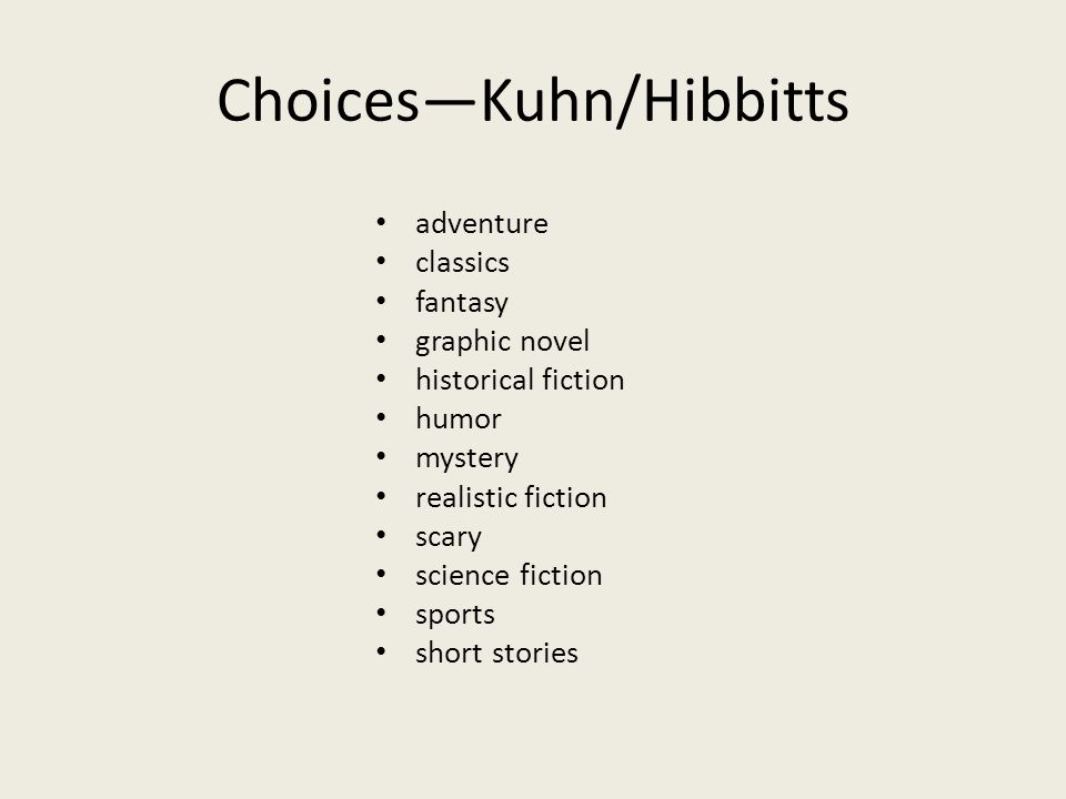 Choices—Kuhn/Hibbitts adventure classics fantasy graphic novel historical fiction humor mystery realistic fiction scary science fiction sports short stories