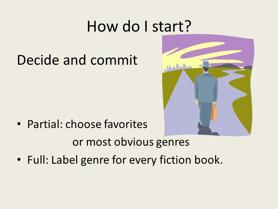 How do I start.
