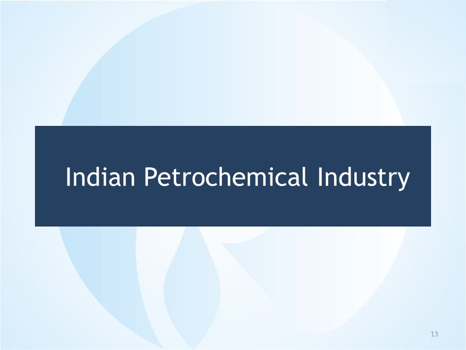 Indian Petrochemical Industry 13